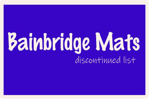 Bainbridge Mats Discontinued